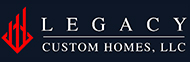 Legacy Custom Homes, LLC